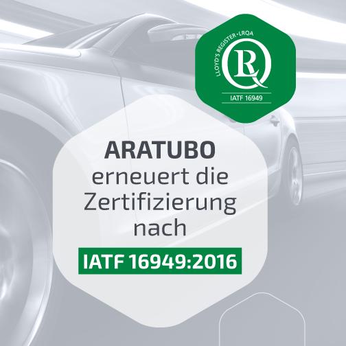 Aratubo IATF16949:2016 DE