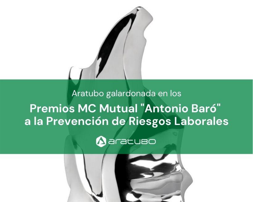 Aratubo galardonada con el premio Antonio Baró a la Prevención de Riesgos Laborales
